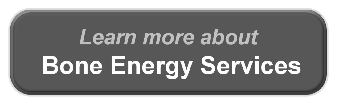 Learn About Bone Energy Services